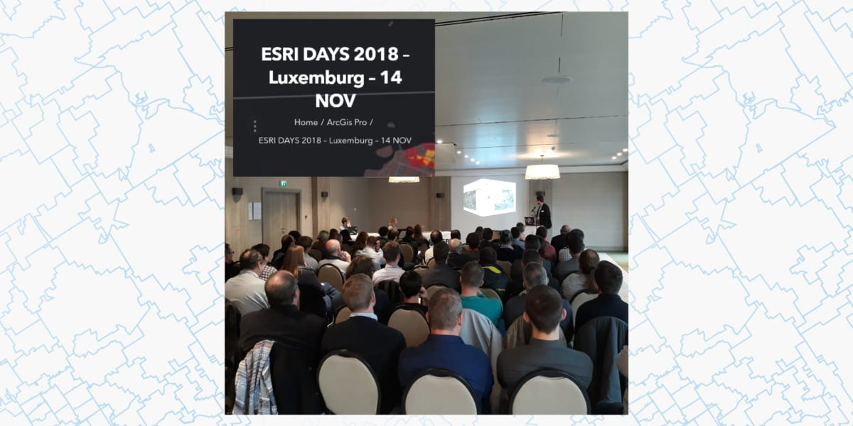 Feature image news Esri Days 2018 - 14 nov - Luxembourg