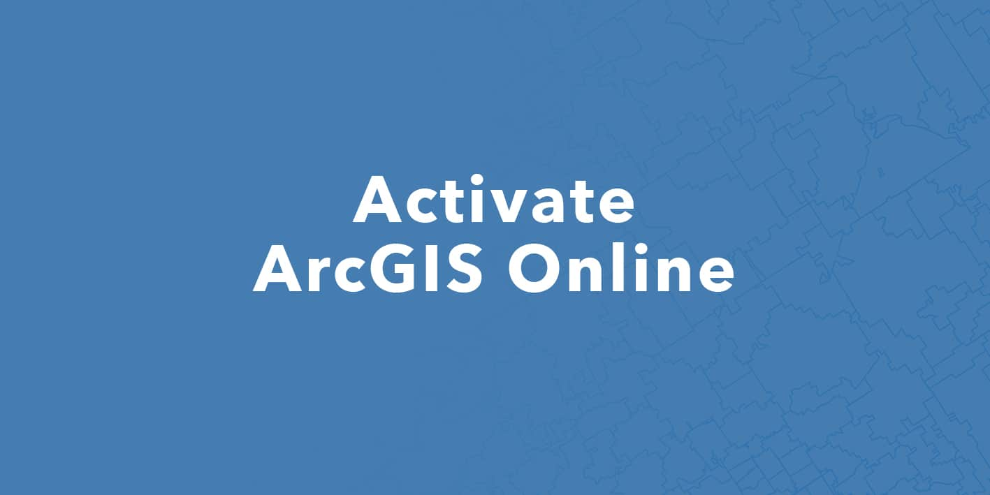 C_Feature image Helpdesk Activate ArcGIS Online