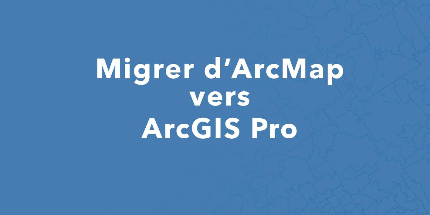 Helpdesk - Migration ArcMAP to ArcGIS Pro