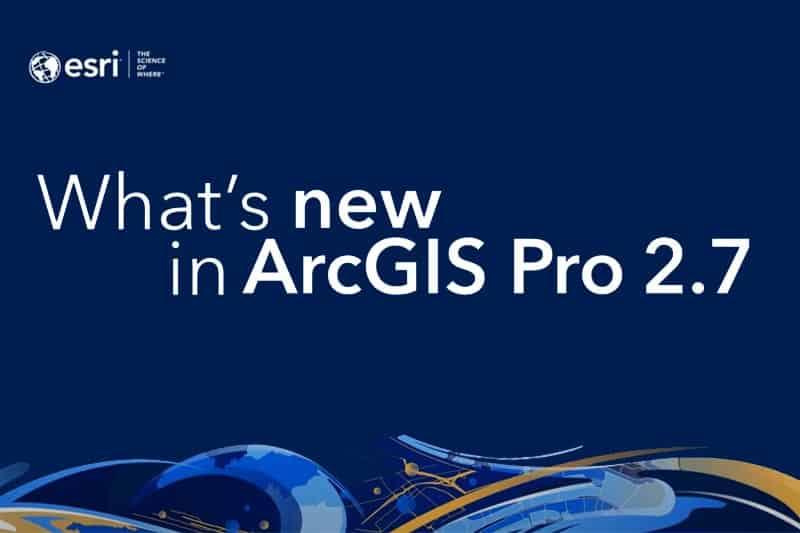 ArcGIS Pro 2.7