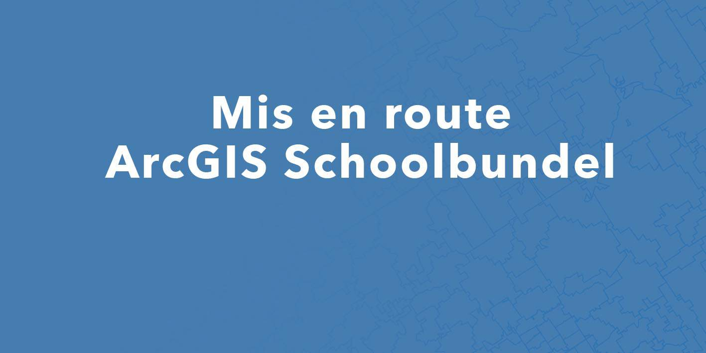 E_Feature image Helpdesk Get Started with your ArcGIS School Bundle