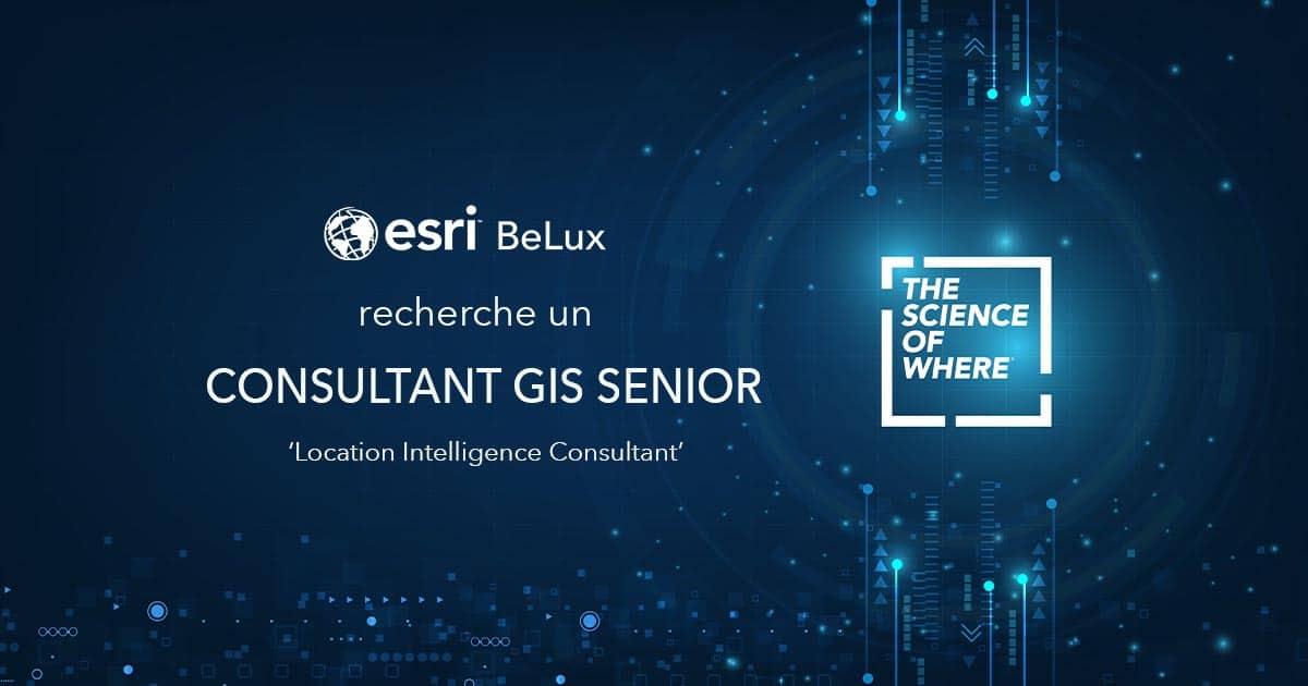 Esri BeLux recherche un consultant senior GIS